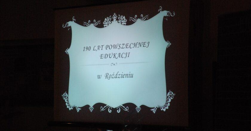 190 lat szkolnictwa w Roździeniu